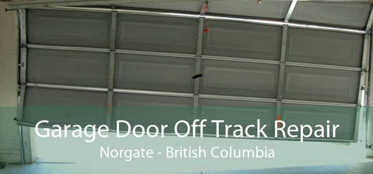Garage Door Off Track Repair Norgate - British Columbia