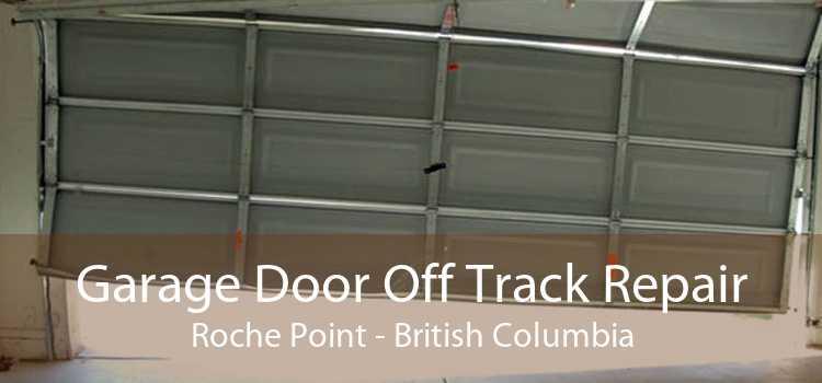 Garage Door Off Track Repair Roche Point - British Columbia