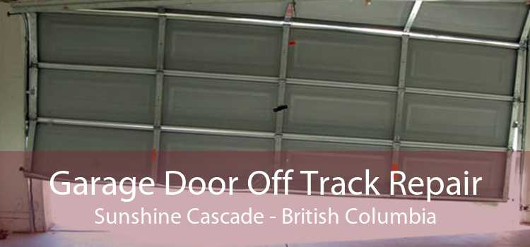 Garage Door Off Track Repair Sunshine Cascade - British Columbia