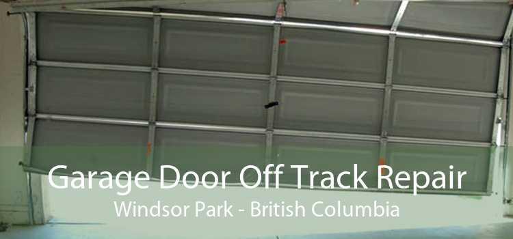 Garage Door Off Track Repair Windsor Park - British Columbia