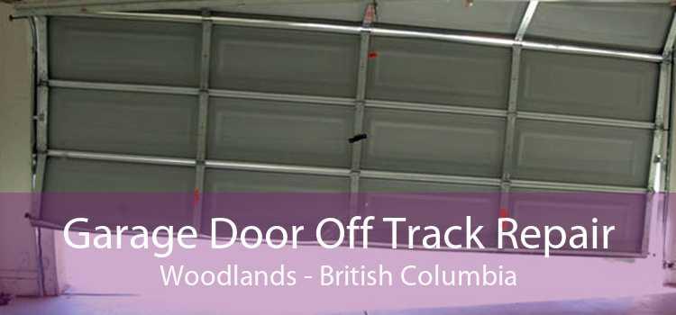 Garage Door Off Track Repair Woodlands - British Columbia