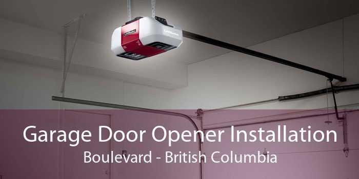 Garage Door Opener Installation Boulevard - British Columbia