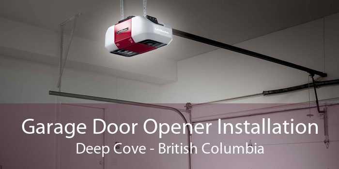 Garage Door Opener Installation Deep Cove - British Columbia