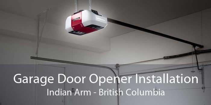 Garage Door Opener Installation Indian Arm - British Columbia