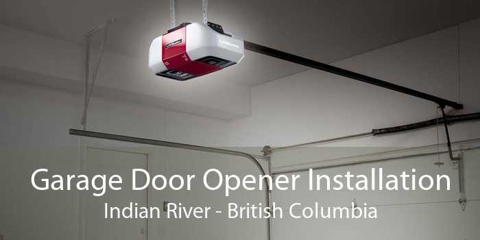 Garage Door Opener Installation Indian River - British Columbia