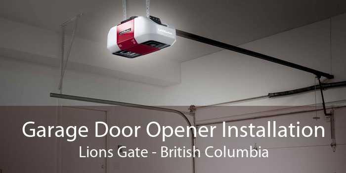 Garage Door Opener Installation Lions Gate - British Columbia