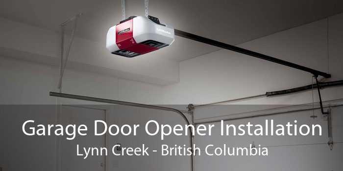 Garage Door Opener Installation Lynn Creek - British Columbia