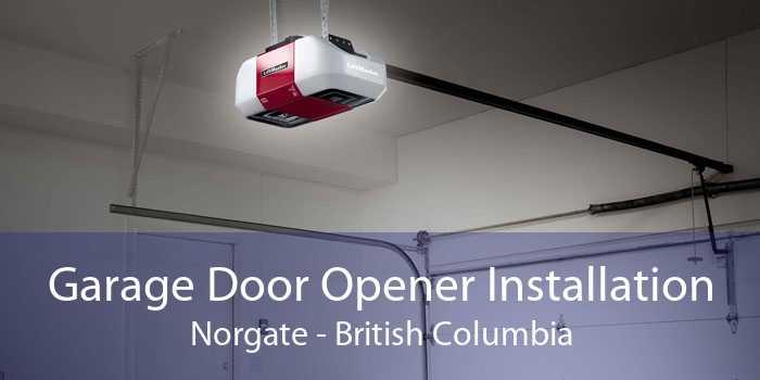Garage Door Opener Installation Norgate - British Columbia