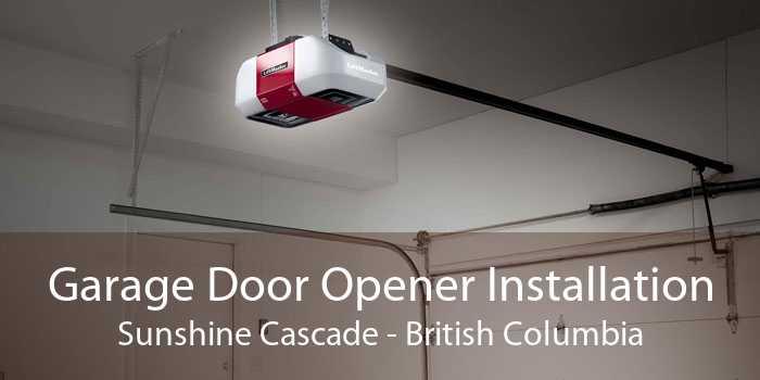 Garage Door Opener Installation Sunshine Cascade - British Columbia