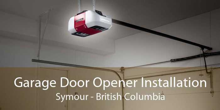 Garage Door Opener Installation Symour - British Columbia