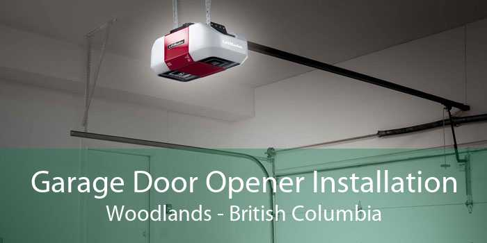 Garage Door Opener Installation Woodlands - British Columbia