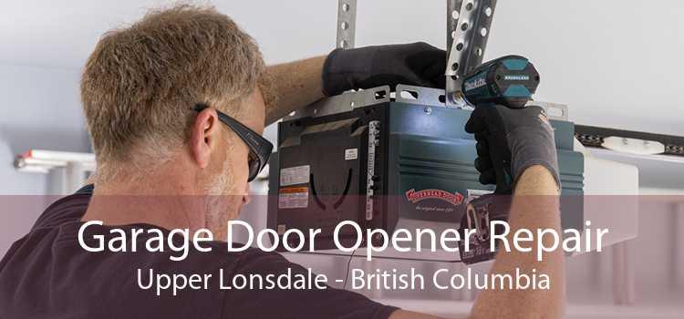 Garage Door Opener Repair Upper Lonsdale - British Columbia
