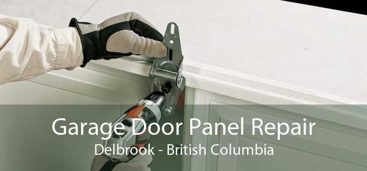 Garage Door Panel Repair Delbrook - British Columbia