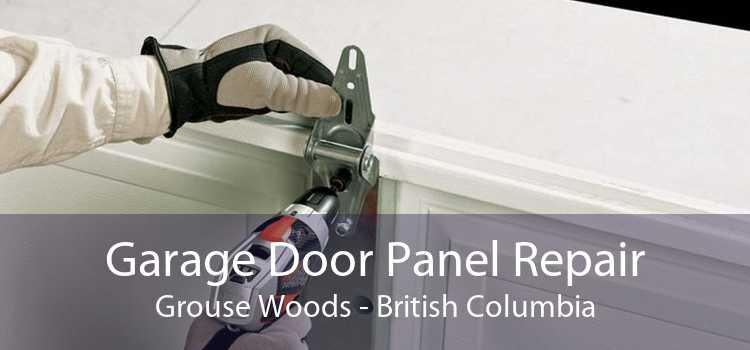 Garage Door Panel Repair Grouse Woods - British Columbia