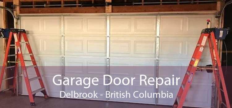 Garage Door Repair Delbrook - British Columbia