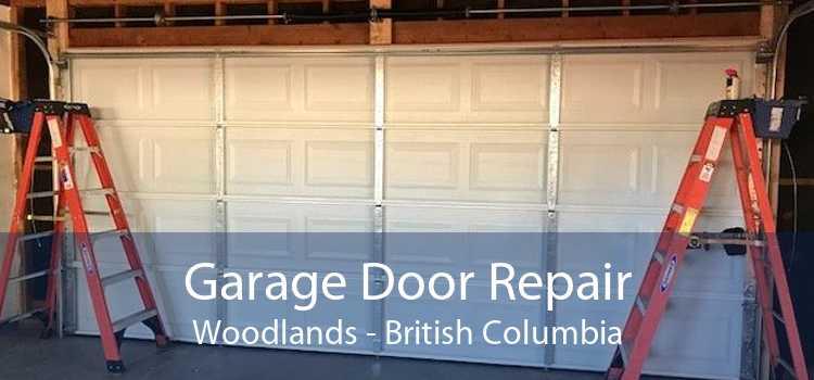 Garage Door Repair Woodlands - British Columbia