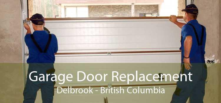 Garage Door Replacement Delbrook - British Columbia
