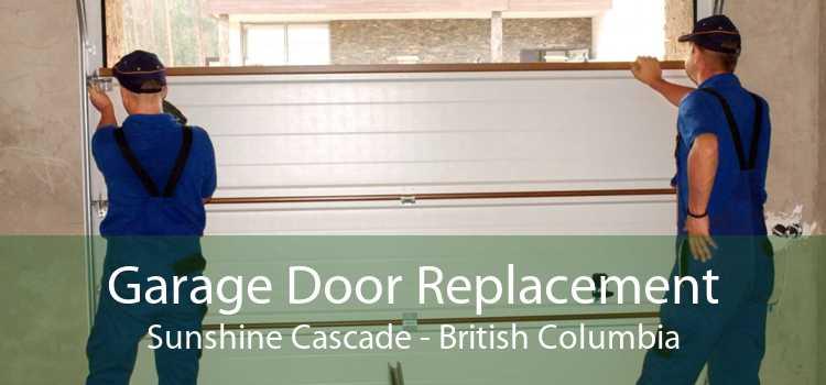 Garage Door Replacement Sunshine Cascade - British Columbia