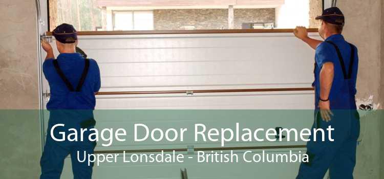 Garage Door Replacement Upper Lonsdale - British Columbia