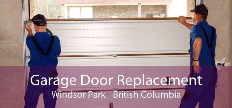 Garage Door Replacement Windsor Park - British Columbia