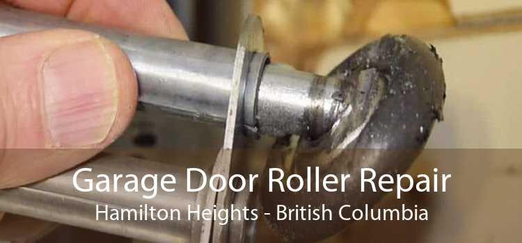 Garage Door Roller Repair Hamilton Heights - British Columbia