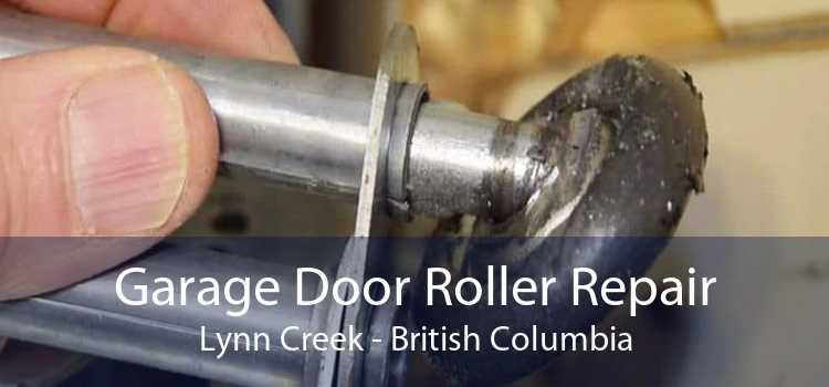 Garage Door Roller Repair Lynn Creek - British Columbia