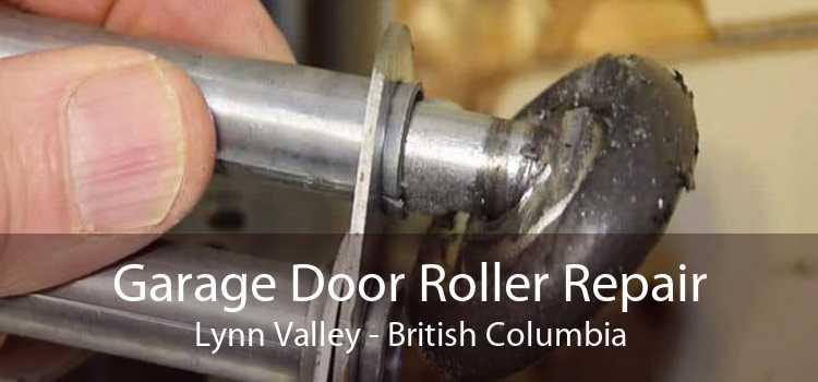 Garage Door Roller Repair Lynn Valley - British Columbia