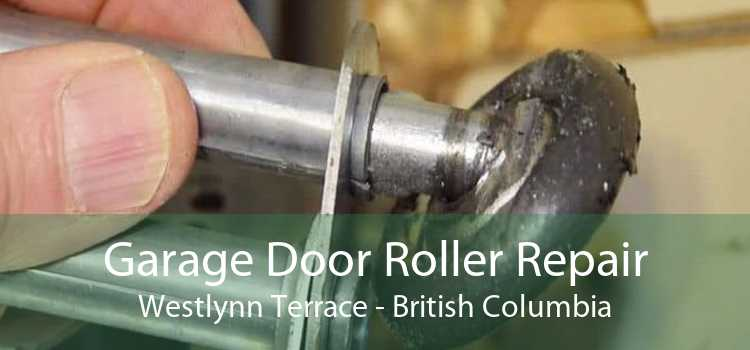 Garage Door Roller Repair Westlynn Terrace - British Columbia