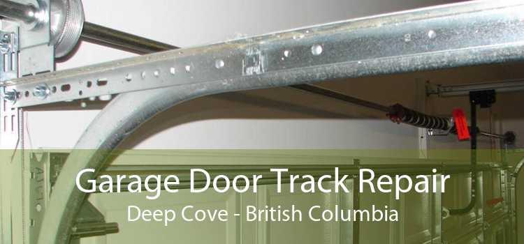Garage Door Track Repair Deep Cove - British Columbia