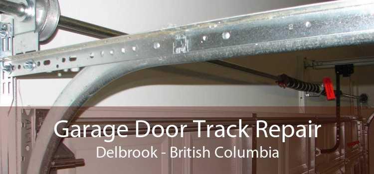 Garage Door Track Repair Delbrook - British Columbia