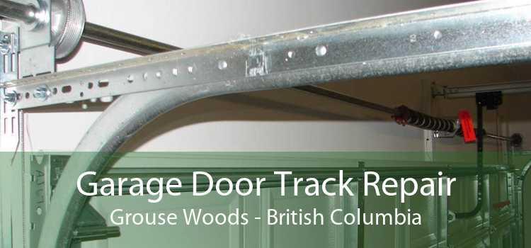 Garage Door Track Repair Grouse Woods - British Columbia