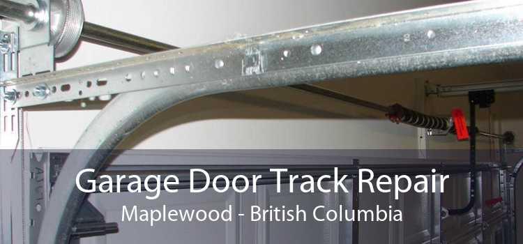 Garage Door Track Repair Maplewood - British Columbia