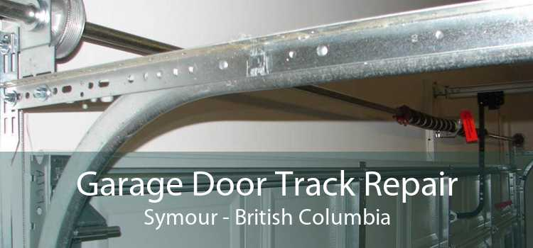 Garage Door Track Repair Symour - British Columbia
