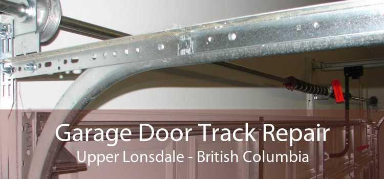Garage Door Track Repair Upper Lonsdale - British Columbia