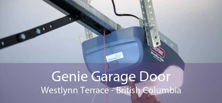 Genie Garage Door Westlynn Terrace - British Columbia