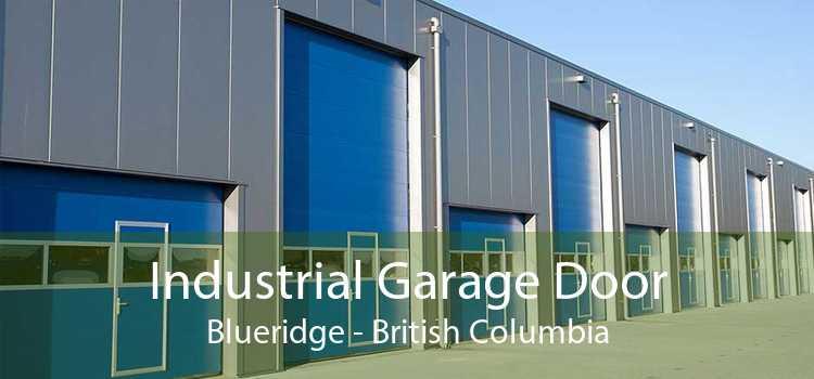 Industrial Garage Door Blueridge - British Columbia