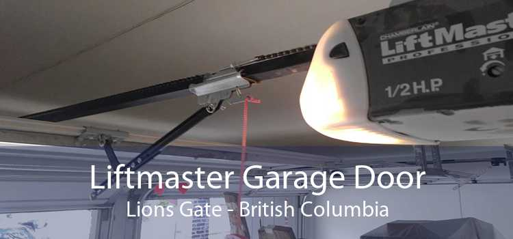 Liftmaster Garage Door Lions Gate - British Columbia