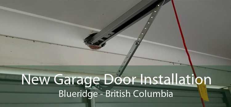 New Garage Door Installation Blueridge - British Columbia
