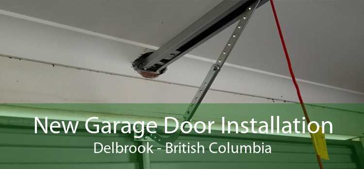 New Garage Door Installation Delbrook - British Columbia