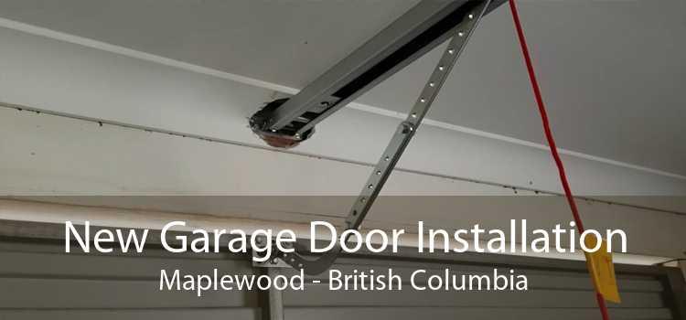 New Garage Door Installation Maplewood - British Columbia