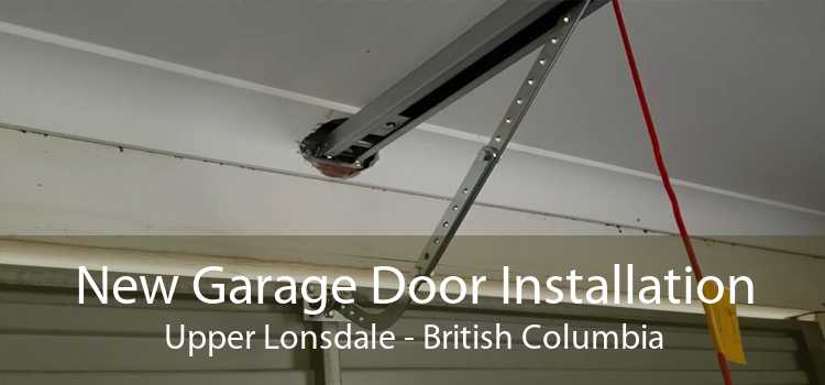 New Garage Door Installation Upper Lonsdale - British Columbia
