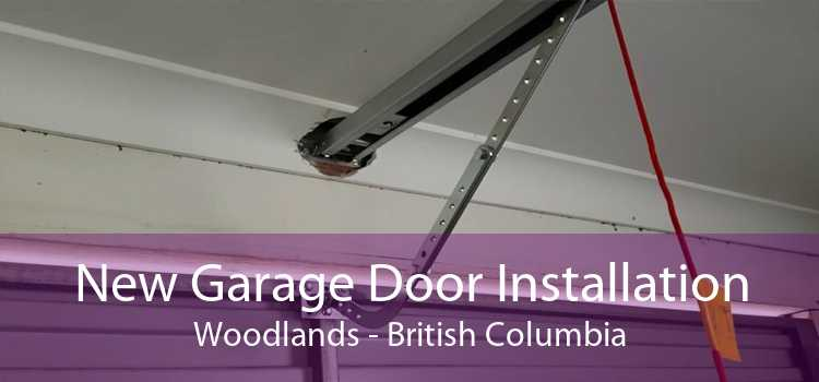 New Garage Door Installation Woodlands - British Columbia