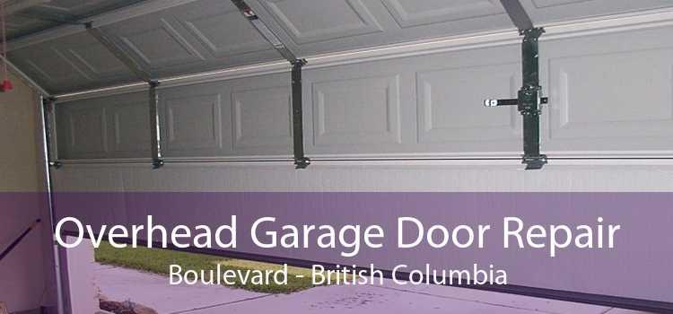 Overhead Garage Door Repair Boulevard - British Columbia