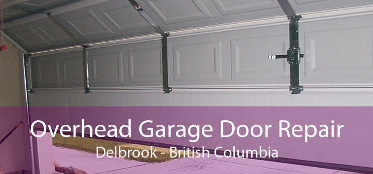 Overhead Garage Door Repair Delbrook - British Columbia