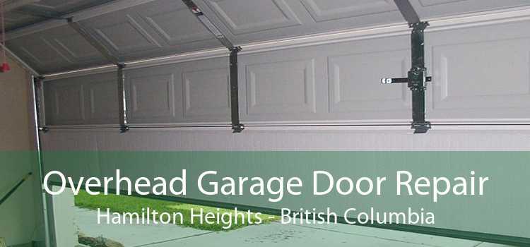 Overhead Garage Door Repair Hamilton Heights - British Columbia