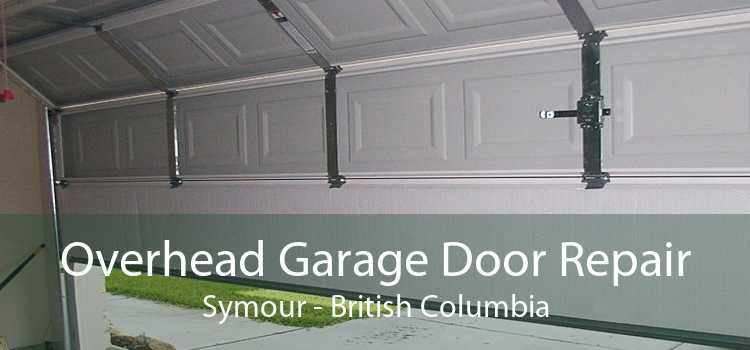 Overhead Garage Door Repair Symour - British Columbia
