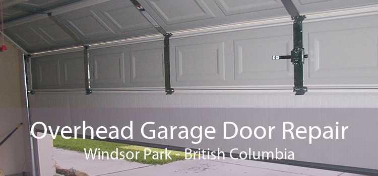 Overhead Garage Door Repair Windsor Park - British Columbia