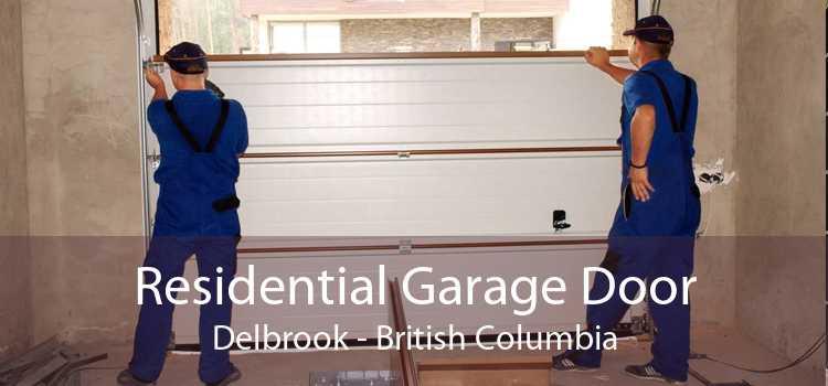 Residential Garage Door Delbrook - British Columbia