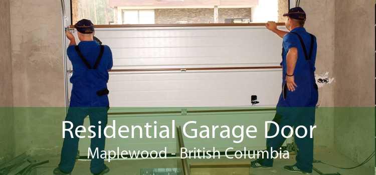 Residential Garage Door Maplewood - British Columbia