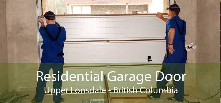 Residential Garage Door Upper Lonsdale - British Columbia